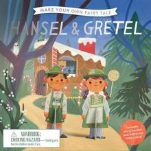 , Make Your Own Fairy Tale: Hansel & Gretel