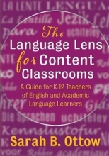 Sarah B. Ottow The Language Lens for Content Classrooms