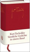 Tucholsky, Kurt Sämtliche Gedichte in einem Band