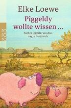 Loewe, Elke Piggeldy wollte wissen ...