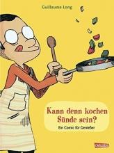 Long, Guillaume Kann denn kochen Sünde sein?