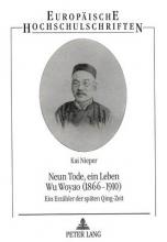 Nieper, Kai Neun Tode, ein Leben- Wu Woyao (1866-1910)
