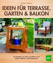 Anderson, Michael R.,   Schön, Nina Ideen für Terrasse, Garten & Balkon