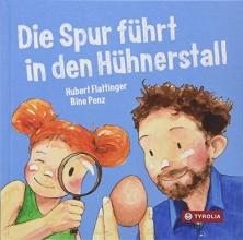 Flattinger, Hubert,   Penz, Bine Die Spur führt in den Hühnerstall