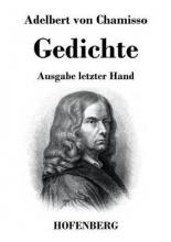Adelbert von Chamisso Gedichte