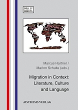 Migration in Context: Literature, Culture and Language