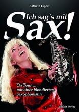 Eipert, Kathrin Ich sag`s mit Sax!