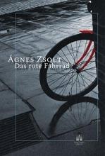 Zsolt, Agnes Das rote Fahrrad