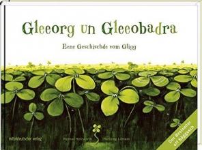 Holzwarth, Werner Gleeorg un Gleeobadra