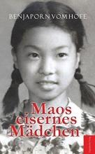 Hofe, Benjaporn vom Maos eisernes Mädchen