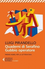 Luigi  Pirandello Quaderni di Serafino Gubbio operatore