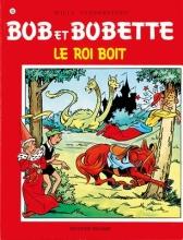 Willy  Vandersteen Bob et Bobette 105 Le roi boit