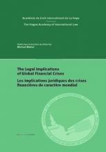 , The Legal Implications of Global Financial Crises Les implications juridiques des crises financières de caractère mondial