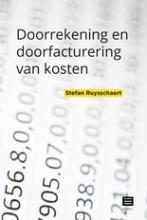 Stefan Ruysschaert , Doorrekening en doorfacturering van kosten