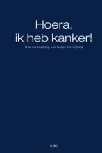 Balen, B. van Hoera, ik heb kanker !