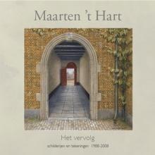 Maarten `t Hart Het vervolg
