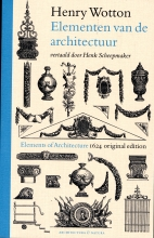Wolbert Vroom , Henry Wotton - Elementen van de architectuur