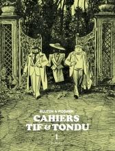 Blutch/ Robber Tif Et Tondu Cahiers 01. deel 1/ 3