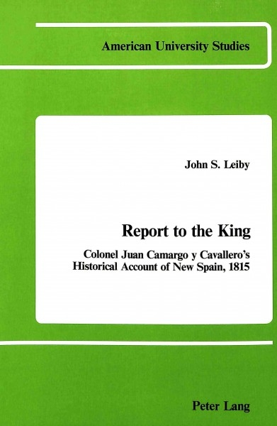 John S Leiby,Report to the King
