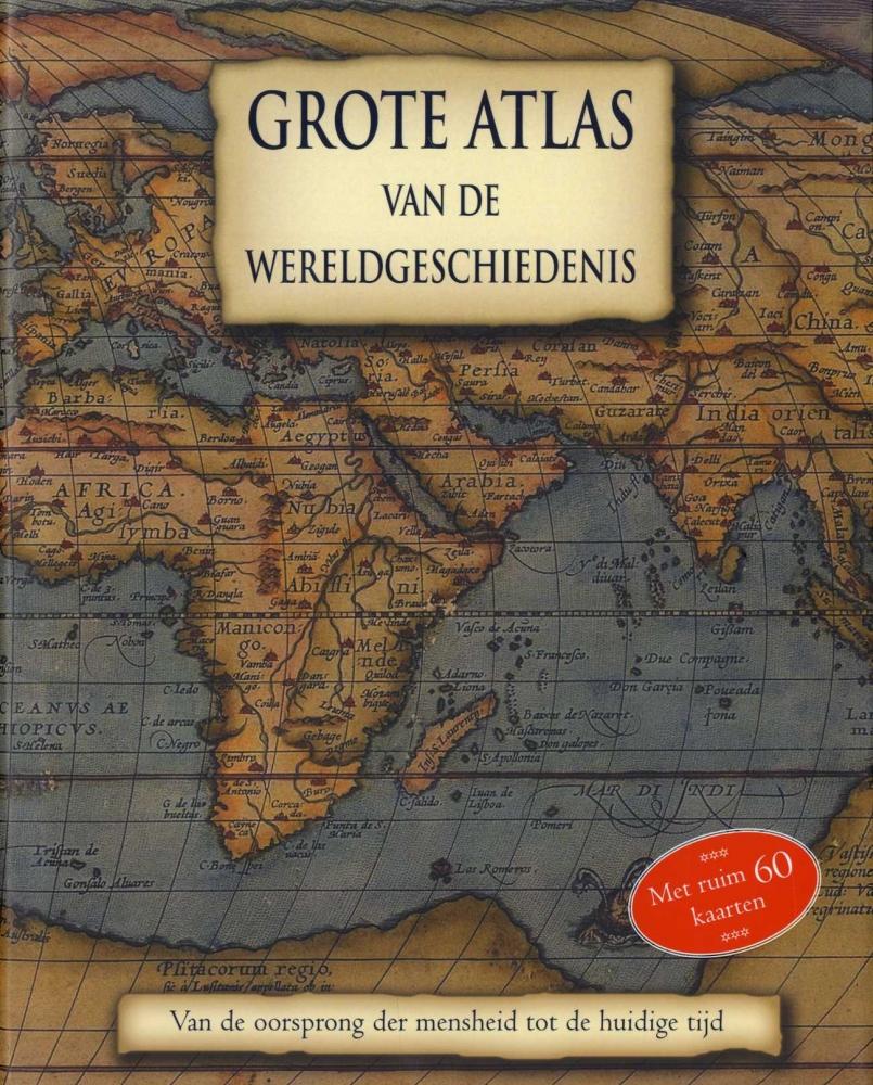 ,Grote Atlas van de Wereldgeschiedenis