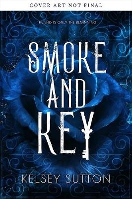 Kelsey Sutton,Smoke and Key