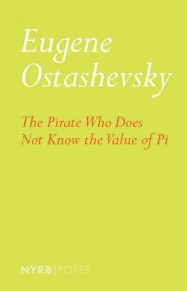 Eugene Ostashevsky,The Pirate Who Does Not Know The Value Of Pi