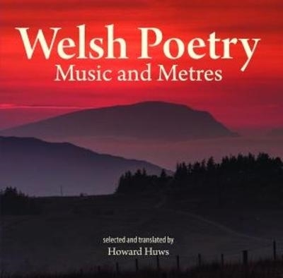 Howard Huws,Compact Wales: Welsh Poetry - Music and Meters
