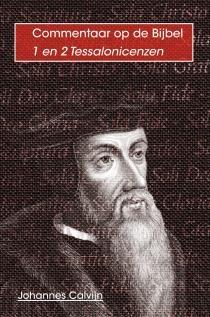 Johannes Calvijn,1 en 2 Tessalonicenzen
