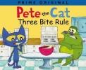 Anne Lamb, Pete the Cat: Three Bite Rule