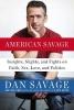 Savage, Dan, American Savage