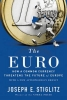 Stiglitz Joseph, The Euro