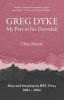 Moore, Chris, Greg Dyke
