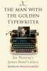 , The Man with the Golden Typewriter