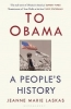 Jeanne Marie Laskas, To Obama