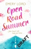 Lord Emery, Open Road Summer
