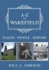 Dawson, Paul, A-Z of Wakefield
