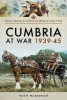 Mansergh, Ruth, Cumbria at War 1939-45