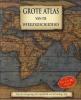 ,<b>Grote Atlas van de Wereldgeschiedenis</b>
