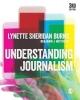 Lynette Sheridan Burns, Benjamin J Matthews, Understanding Journalism