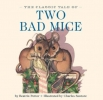 Potter, Beatrix, The Classic Tale of Two Bad Mice