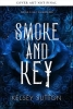 Kelsey Sutton, Smoke and Key