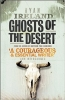 K. Ireland, Ghosts of the Desert
