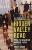 <b>Robert Kolker</b>,Hidden Valley Road