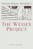 Kester Rattenbury, The Wessex Project: Thomas Hardy, Architect