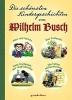 Busch, Wilhelm, Die schönsten Kindergeschichten von Wilhelm Busch