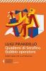 <b>Luigi  Pirandello</b>,Quaderni di Serafino Gubbio operatore