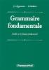 J.L.  Eggermont, S.  Hoekstra, Grammaire fondamentale