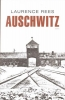 Laurence Rees, Auschwitz