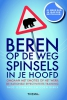<b>Theo IJzermans, Coen Dirkx</b>,Beren op de weg, spinsels in je hoofd