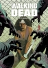 R.  Kirkman, C.  Adlard, Walking Dead Boek 6